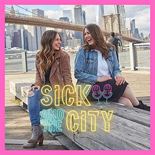 Sick & The City
